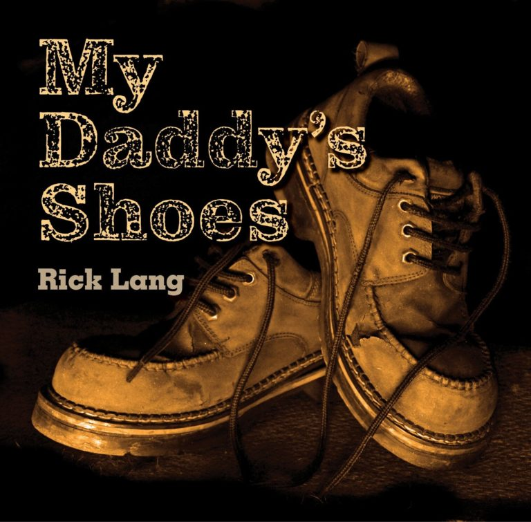 My Daddy's Shoes Cover Photo - Rick Lang Music