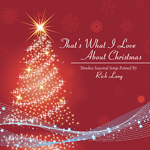That's What I Love About Christmas Album Cover by Rick Lang Music
